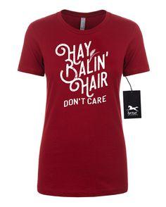 10761b73b9 Farm Girl | Hay Balin' Hair| Don't Care | Farm Girl | Farmer | Women's  Fitted Tee | Fashion Fit | Soft