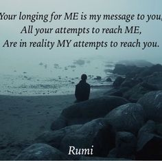 My beautiful elegant honey xxoo ❤ Rumi Love Quotes, Poetry Quotes, Inspirational Quotes, Rumi Poetry, Poet Rumi, Persian Poetry, A Course In Miracles, Spiritual Quotes, Quotations