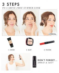 3 Steps to a Shine-Free Summer Look.  Inspired by L'Oreal Infallible