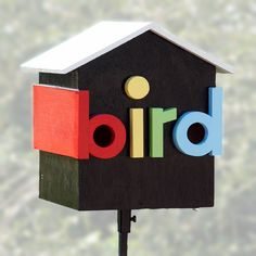 """Inspired by a PBS TV show called WordWorld , my daughter (ok, I helped) built the """"bird house """" shown as an entry in the 10th annual Birdhouse Display and Benefit Auction at The Arboretum in Lexington, KY. It attracted a lot of attention and potential buyers, but we really didn't want to sell it. So, this Instructable tells you how to build your own.... The Lexington Herald-Leader article on The Arboretum's birdhouse event is: http://www.kentucky.com/2011/09/02/1867014/birdho..."""