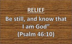 Relief – Be Relieved Today Through Him