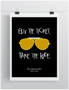 Buy the ticket take the ride. Fear & Loathing by BelievePapergoods, $20.00