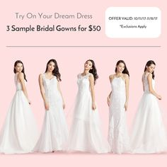 Try before you buy!!!  3 Sample Bridal Gowns for $50!