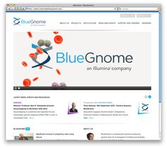 Cambridge BlueGnome has become a leading provider of genetic solutions for the screening of chromosomal abnormalities in cytogenetics and IVF, visit  www.cambridgebluegnome.com to check out the great site we designed and built for them!