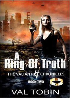 Amazon.com: A Ring of Truth (The Valiant Chronicles Book 2) eBook: Val Tobin, Paradox Book Cover Design, Kelly Hartigan: Kindle Store