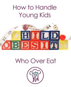 How to handle it when your child over eats? We walk you through a number of nurturing and kind ways to help your child overcome his or her weight issues.    It is important to address this as early as possible and to do it in a physically and emotionally healthy way.   #childhoodobesity #childhood #overweight