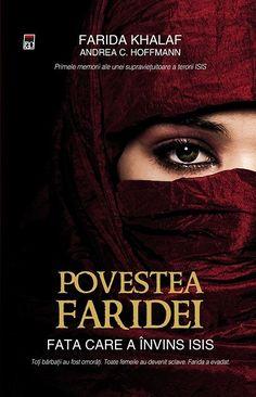 Farida Khalaf, Andrea C. Fata care a invins ISIS - Steve Harvey, Sylvia Plath, World Of Books, Free Books, Best Friends, Reading, Study, Passion, Movies