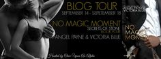 The Hoarding Readers Corner: Blog Tour ~ No Magic Moment by Angel Payne & Victo...
