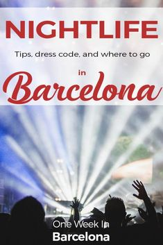 The best nightlife in Barcelona with bars, night clubs and party!