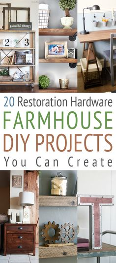 20 Restoration Hardware Inspired Farmhouse DIY Projects You Can Create