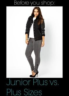 Before You Shop: Junior Plus Size vs. Woman's Plus Size http://thecurvyfashionista.com/2013/08/junior-plus-size-vs-womans-plus-size/