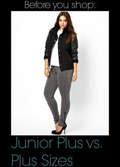 Before You Shop: Junior Plus Size vs. Woman's Plus Size http://thecurvyfashionista.com/2013/08/junior-plus-size-vs-womans-plus-size/