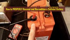 How_to_PROPERLY_Recover_and_Recondition_a_Sulfated_Battery