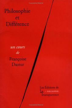 Philosophie et différence / Françoise Dastur