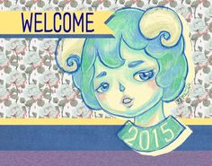 WELCOME 2015 illustration #켡