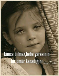 Canım babam Maybe Tomorrow, Meaningful Words, My Dad, Strong Women, Great Quotes, Sentences, Karma, Literature, Nostalgia