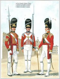 Wellington's 1st Foot Guards, St James Palace 1_Sergeant, Grenadier Company 2_Private, Grenadier Company 3_Officer, Grenadier Company