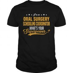 Oral Surgery Scheduling Coordinator #jobs #tshirts #ORAL #gift #ideas #Popular #Everything #Videos #Shop #Animals #pets #Architecture #Art #Cars #motorcycles #Celebrities #DIY #crafts #Design #Education #Entertainment #Food #drink #Gardening #Geek #Hair #beauty #Health #fitness #History #Holidays #events #Home decor #Humor #Illustrations #posters #Kids #parenting #Men #Outdoors #Photography #Products #Quotes #Science #nature #Sports #Tattoos #Technology #Travel #Weddings #Women