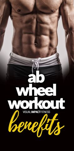 The most effective piece of equipment for the abs is also one of the most inexpensive. Here's how to get the most out of an ab wheel workout.