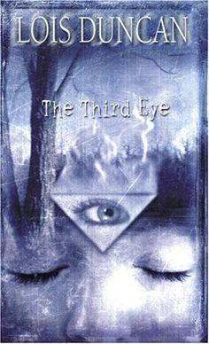 The Third Eye ~ Lois Duncan  Had to read this over the summer before 7th grade...fascinated me for months!  (Check!)