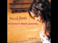 Norah Jones - Feels Like Home (2004) Full Album