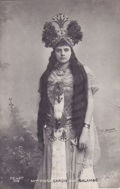 """French Operatic Soprano Rose Caron in Theatrical Costume for """"Salambo"""" Rare Photo Postcard Collectible...postmarked 1908"""