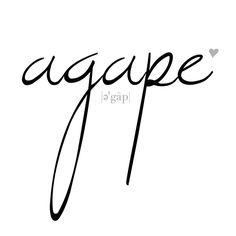 """AGAPE """"Agape is total love. It is the love that consumes the person who experiences it. Whoever knows and experiences agape learns that nothing else in the world is important – just love."""" - Paolo Coelho, The Pilgrimage #theseotherlifes.blogspot.com"""