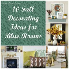 Home Made Modern: 10 Fall Decorating Ideas for Blue Rooms