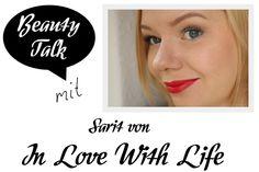 Beauty Talk: 3 Fragen an Sarit von In Love With Life - I need sunshine