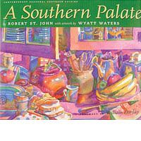 Robert St. John   » A Southern Palate. Beautiful pictures illustrate delicious recipes! A perfect combination.
