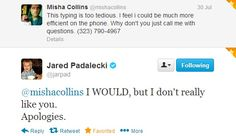 Misha Collins and Jared Padalecki on Twitter Misha is so awesome. He just GIVES away his phone number!