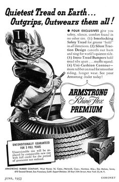 1953 ad for Armstrong Rhino Flex Premium tires, Quietest Tread of Earth.