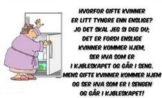 HVORFOR GIFTE KVINNER ... | SKUFF.no - Vitser Og morsomme Bilder Ecards, Humor, Comics, Memes, E Cards, Humour, Moon Moon, Comic Book, Animal Jokes