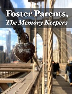Foster and Adoptive Parents have so many important jobs. One of the most important being the keeper of memories for a child
