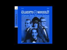 Astrud Gilberto A Certain Smile, A Certain Sadness (+playlist)