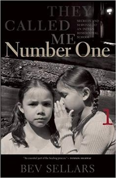 """Read """"They Called Me Number One Secrets and Survival at an Indian Residential School"""" by Bev Sellars available from Rakuten Kobo. Like thousands of Aboriginal children in the United States, Canada, and elsewhere in the colonized world, Xatsu'll chief. Indian Residential Schools, Aboriginal Children, Indigenous Education, Aboriginal Education, Aboriginal History, Native Child, Canadian History, 12th Book, Native Americans"""