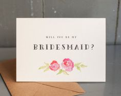 Will You Be My Bridesmaid - Watercolor flowers, bridal party card, wedding party card, bridal party, bridesmaid invitation, watercolor card