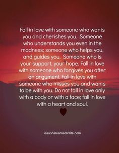 Fall in love with someone who wants you and cherishes…
