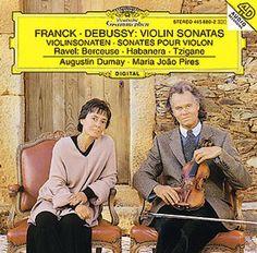 FRANCK Violinsonate A-dur - Dumay /Pires - Deutsche Grammophon