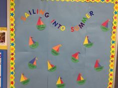 My bulletin board based on Pinterest idea! Sailboat link: http://www.dltk-kids.com/crafts/transportation/mhalvesboat.html