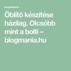 Öblítő készítése házilag. Olcsóbb mint a bolti – blogmania.hu