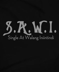 SAWI Filipino Funny, Filipino Quotes, Pinoy Quotes, Tagalog Love Quotes, Funny Hugot Lines, Hugot Lines Tagalog Funny, Tagalog Quotes Hugot Funny, Bisaya Quotes, Hurt Quotes