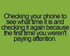omg! i do this all the time!