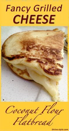 Grilled Cheese on Coconut Flour Flatbread - Gluten Free! - Gluten+Free+Fancy+Grilled+Cheese+on+Coconut+Flour+Flatbread+(grain+free+too!)Gluten+Free+Fancy+Grilled+Cheese+on+Coconut+Flour+Flatbread+(grain+free+too! Easy Bread Recipes, Gluten Free Recipes, Low Carb Recipes, Cooking Recipes, Gourmet Recipes, Dinner Recipes, Cooking Games, Cooking Classes, Grilling Recipes