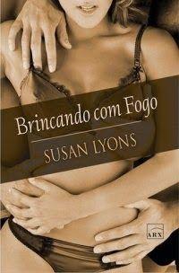 Brincando Com Fogo - Susan Lyons ~ Bebendo Livros