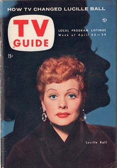 "Lucille Ball of ""I Love Lucy"" April 23-29 1954"