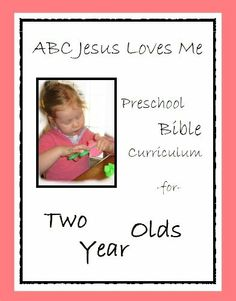 ABCJesusLovesMe Preschool Curriculum for 2 Year Olds by Heidi Franz. $9.82. 152 pages