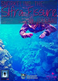 Snorkeling the Silfra Fissure in Iceland! This is a must-do!