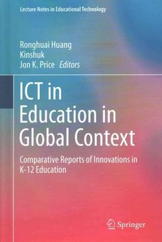 Ict in Education in Global Context: Comparative Reports of Innovations in K-12 Education