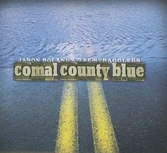 Jason & The Stragglers Boland - Comal Country